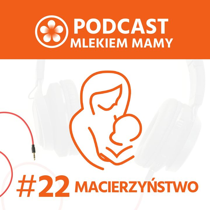 Podcast Mlekiem Mamy #22 - Dlaczego niemowlę płacze?