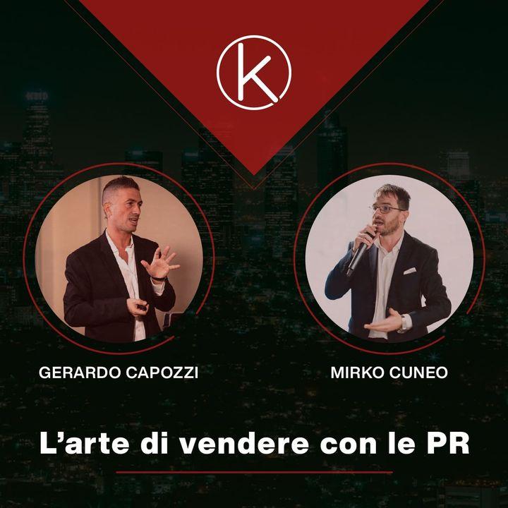 #16 L'arte di vendere con le PR (Intervista a Gerardo Capozzi di PR Ne Abbiamo)