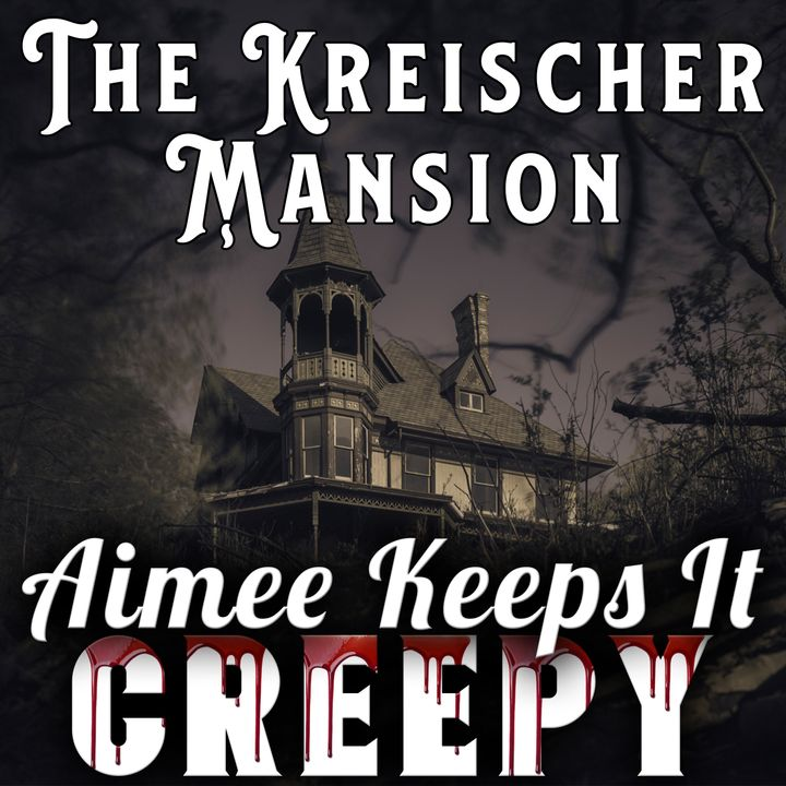 23. Kreischer Mansion INTERVIEW