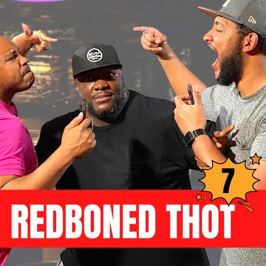 "Episode 7 ""Redboned Thot"""