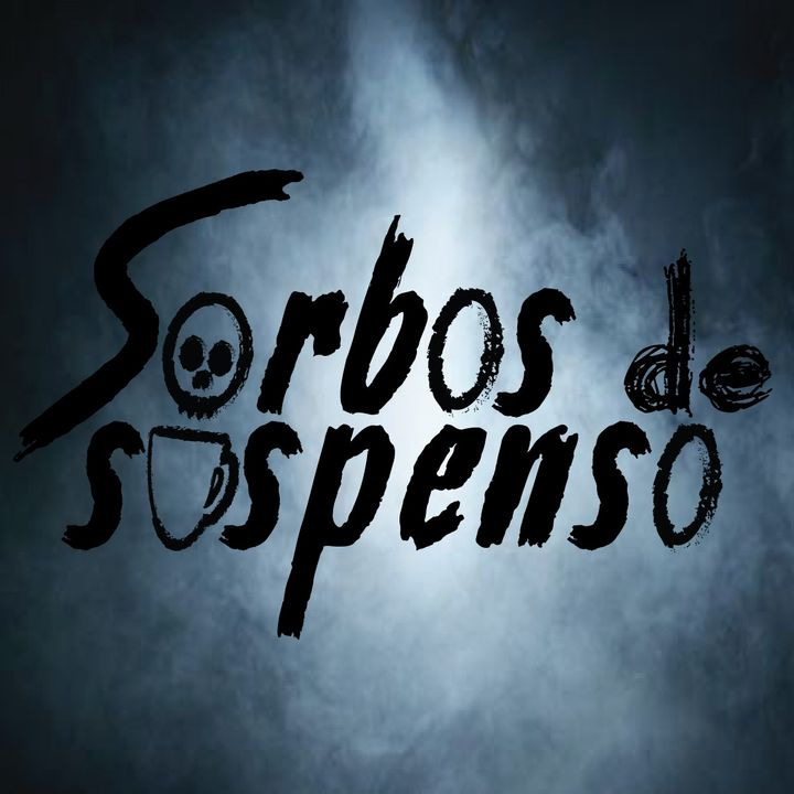Sorbos de Suspenso Podcast