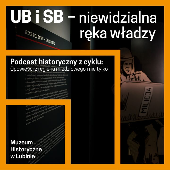 UB i SB – niewidzialna ręka władzy
