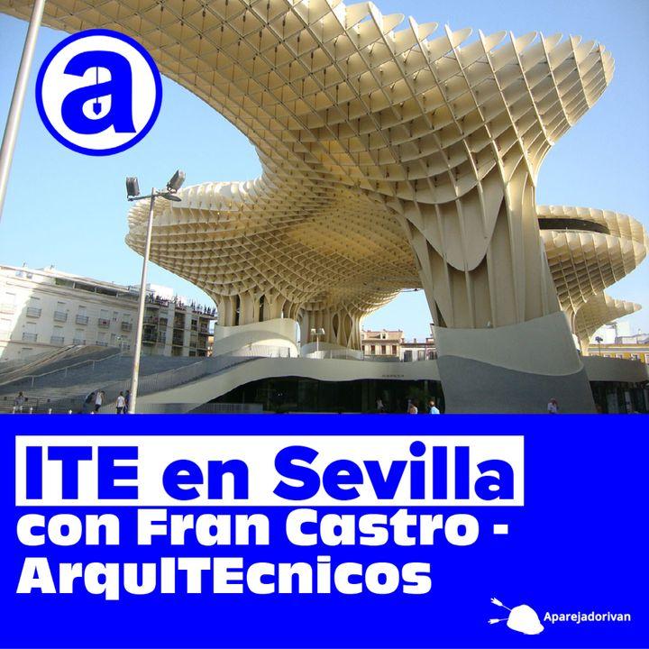 ITE Inspección Técnica de Edificios en Sevilla con Fran Castro - ArquITEcnicos