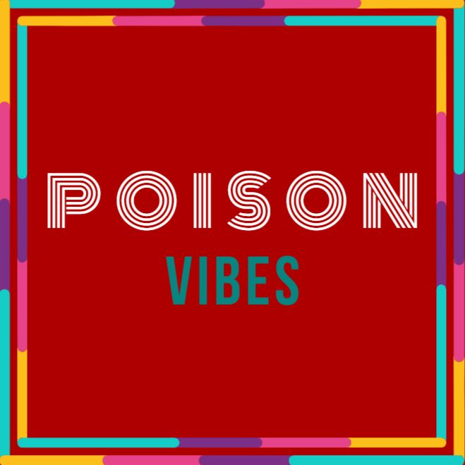 Poison Vibes