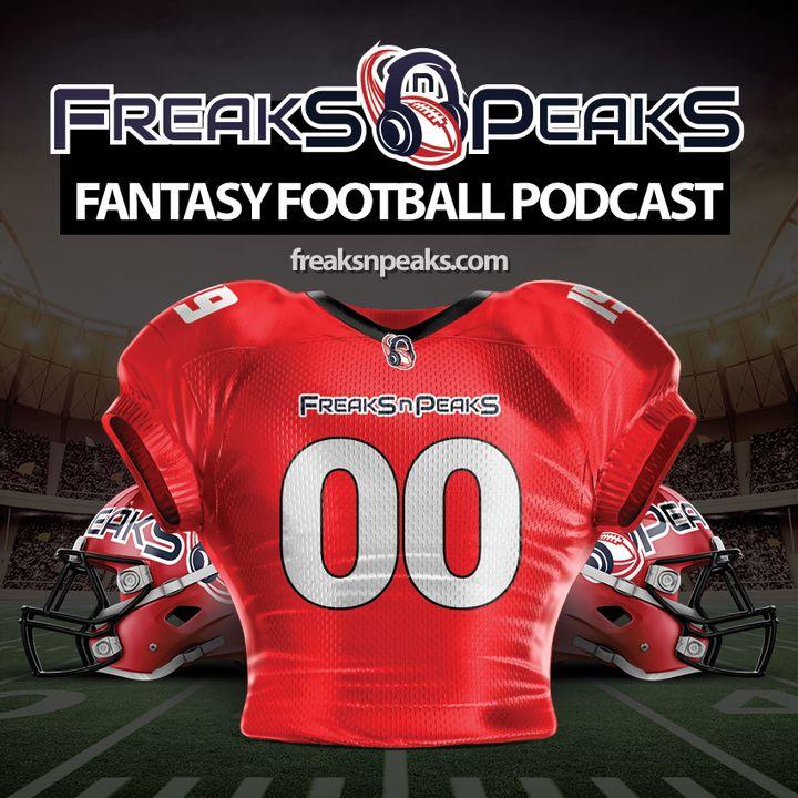Freaks n Peaks Fantasy Football Podcast with Claebs, David & Steve