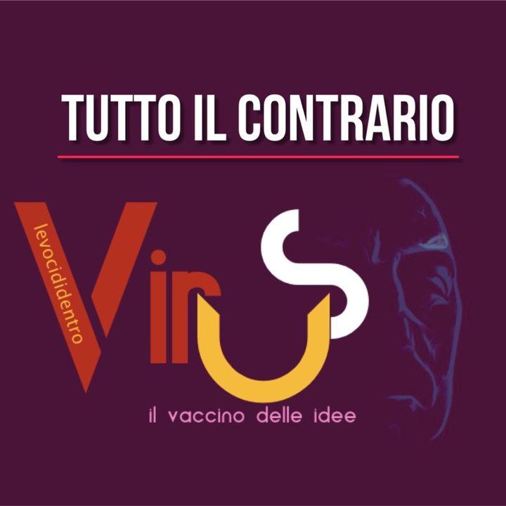 Virus- Tutto il contrario