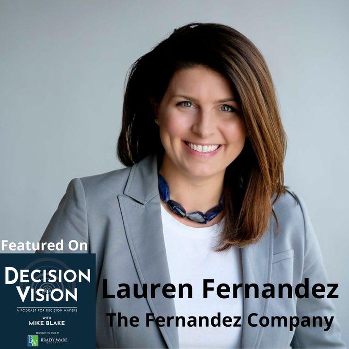 Decision Vision Episode 90: Should I Franchise my Business? – An Interview With Lauren Fernandez, The Fernandez Company