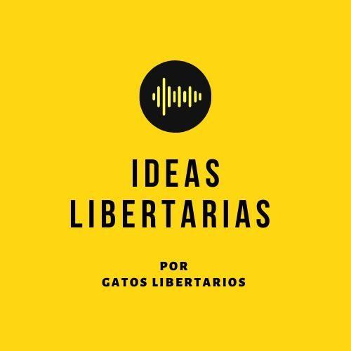 Ideas Libertarias
