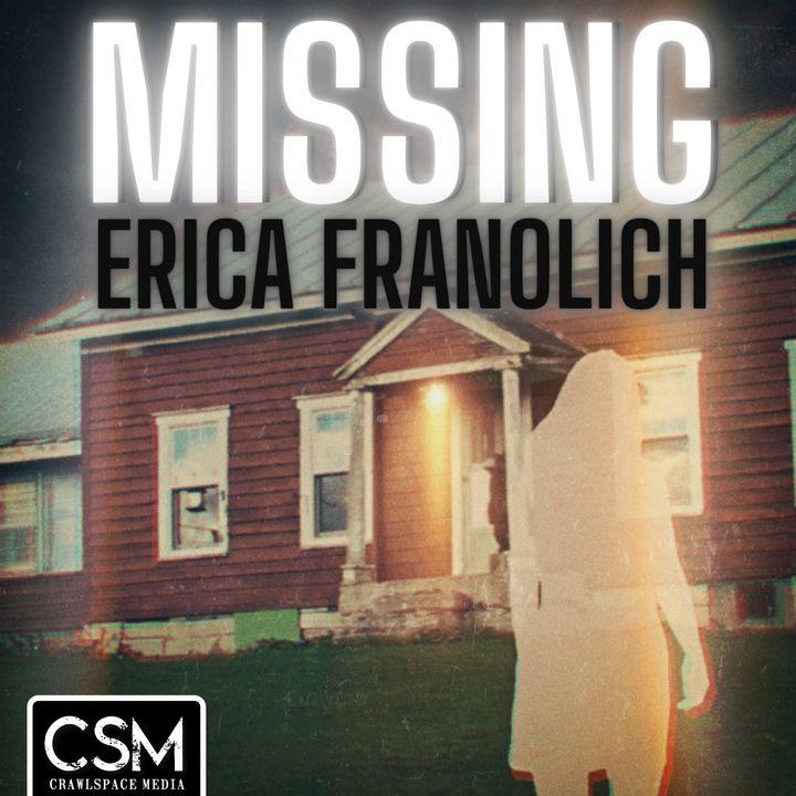 Missing Erica Franolich