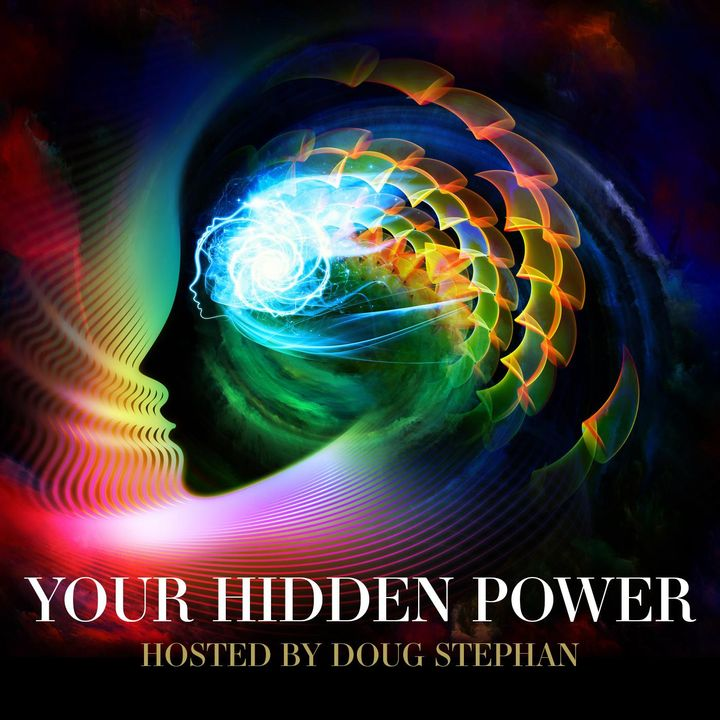 "Your Hidden Power - #172 - An ""Eclectic"" Psychic with an Autistic Telepathic Son"