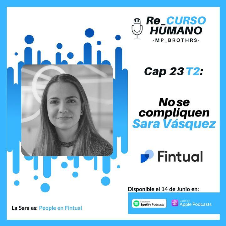 E23_T2 Sara Vásquez - No se Compliquen
