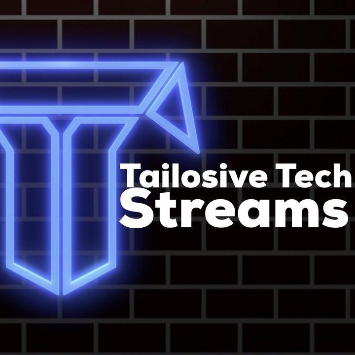 Tailosive Tech Streams
