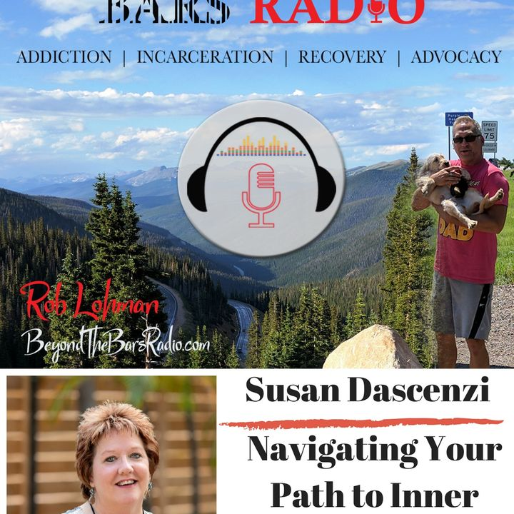 Navigating Your Path to Inner Freedom and Peace : Susan Dascenzi