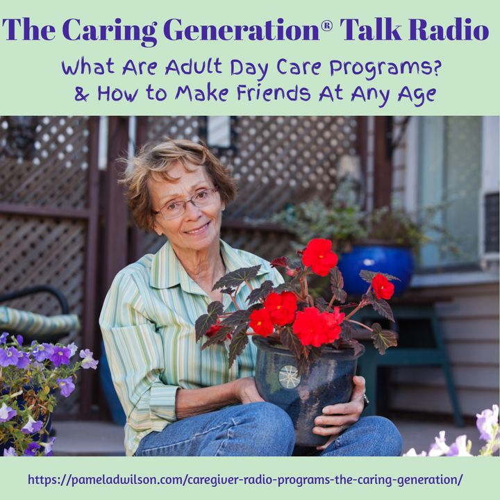 What Are Adult Day Programs & How to Make Friends