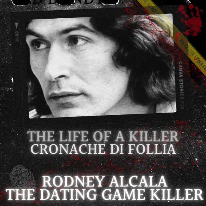 "Rodney Alcala: il ""Dating Game Killer"""