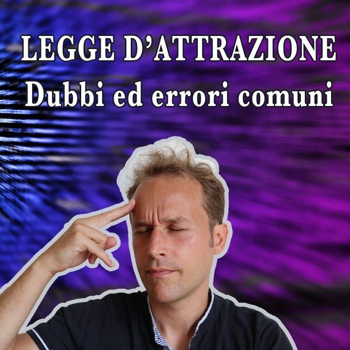 Legge di attrazione: dubbi ed errori comuni