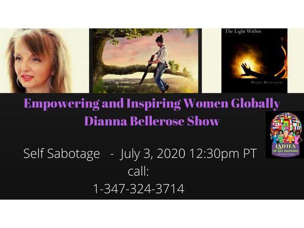 Empowering and Inspiring Women Globally- Self Sabotage