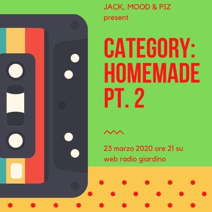 Homemade Playlist pt.2 - Jack, Mood & Piz - s01e22
