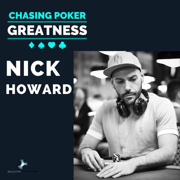 #28: Nick Howard: Founder/CEO Poker Detox, Elite Coaching & Staking