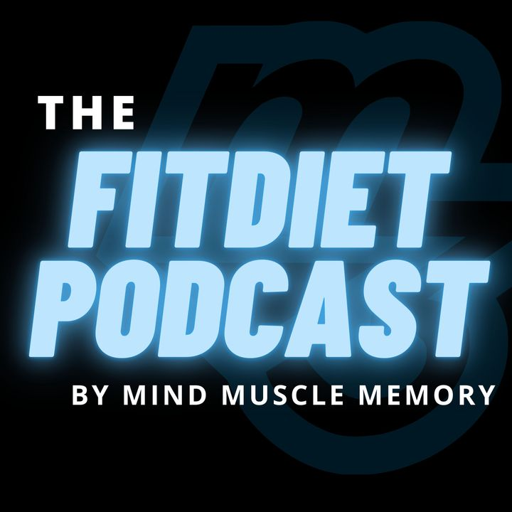 Fit Diet Podcast