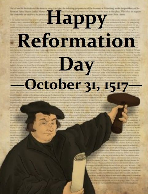Halloween or is it Reformation Day?