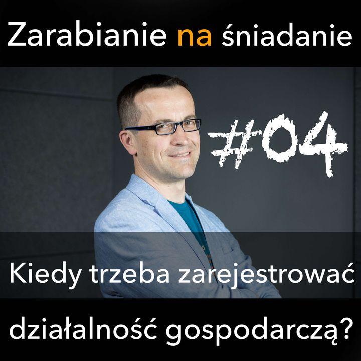ZNS 04: Kiedy trzeba zarejestrować działalność?