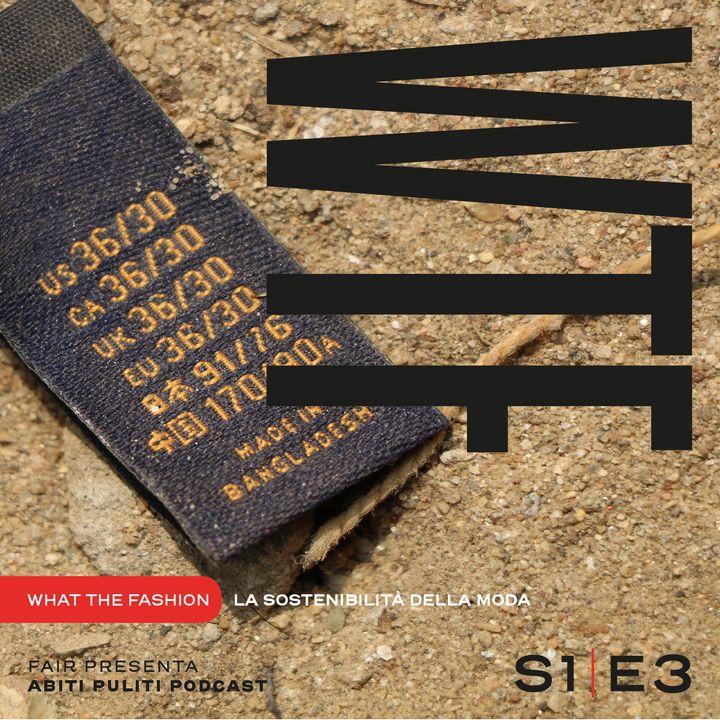 S1E3 - La storia della fast fashion