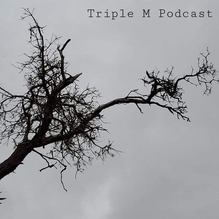 Triple M Podcast Season 1 Episode 12
