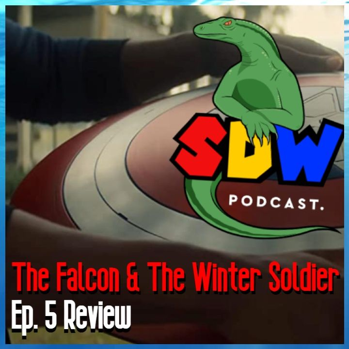 The Falcon & The Winter Soldier - Ep. 5 Review