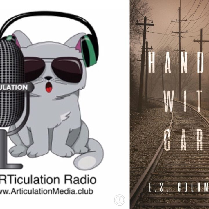 ARTiculation Radio — ACKNOWLEDGING YOUR EMOTIONS (interview with E.S. Columbine)