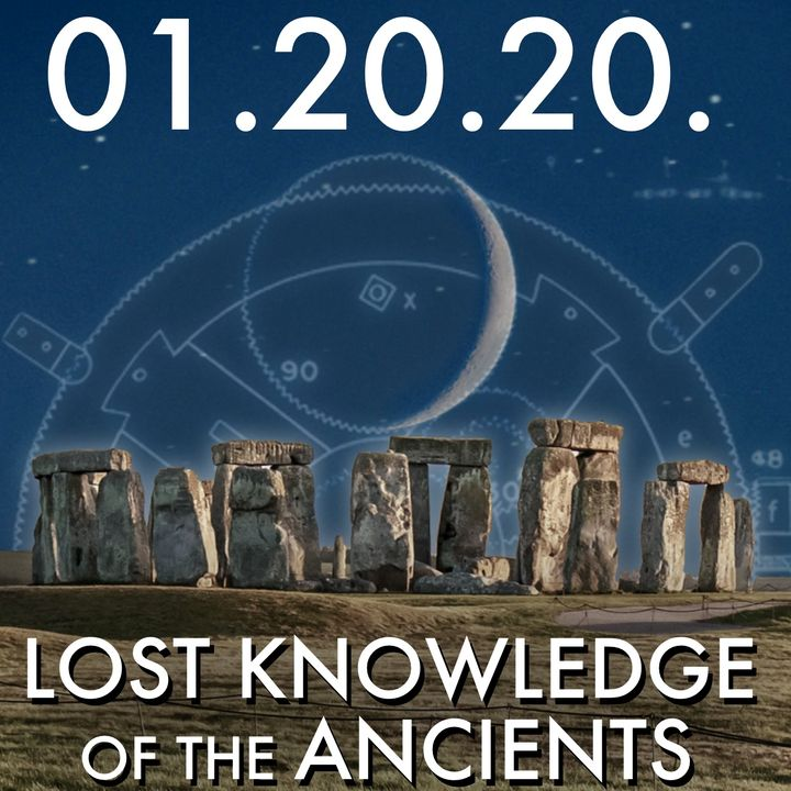 01.20.20. Lost Knowledge of the Ancients: The Language of Myth
