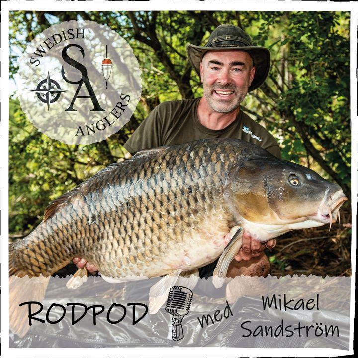Swedish Anglers RodPod Avsnitt 9 med Mikael Sandström