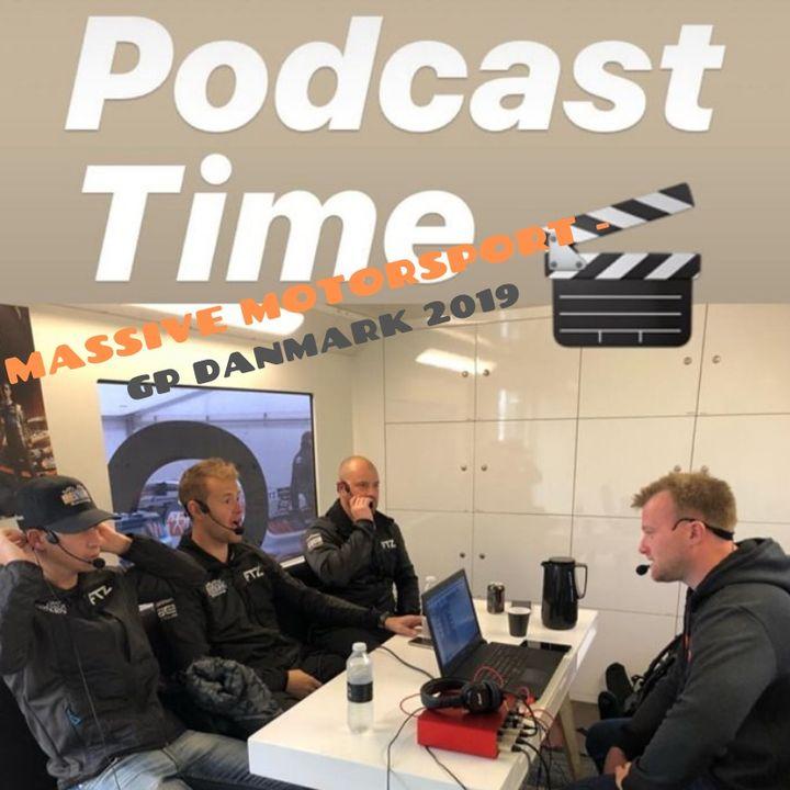 Massive Motorsport Podcast - GP Danmark 2019