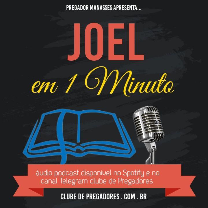 Bíblia em 1 Minuto EP35 - Joel