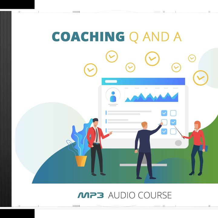 Coaching Q And A #3