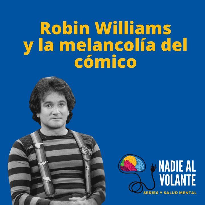 Robin Williams y la melancolía del cómico. El documental Robin's Wish