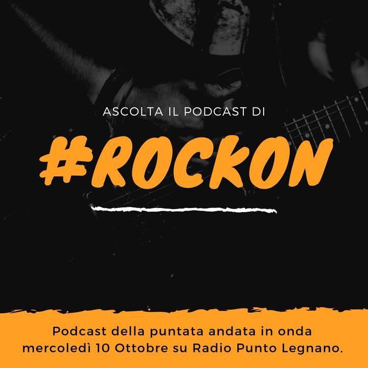 #RockOn | Puntata del 10-10-2018