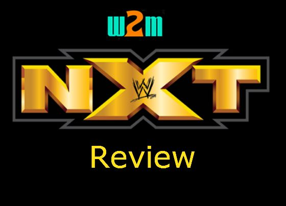 Wrestling 2 the MAX: WWE NXT Review 7.12.17