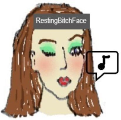 Music: RBF (Resting Bitch Face) ♪