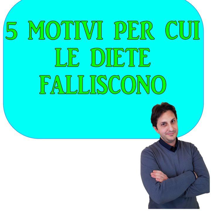 Episodio 111 - DIETA CHE FALLISCE? - 5 motivi per cui la dieta fallisce