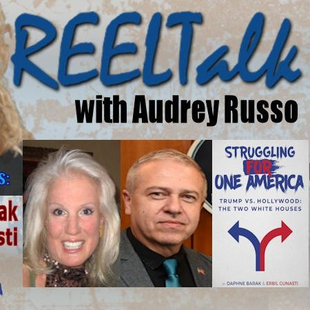 REELTalk Special Edition - Struggling For One America with Daphne Barak and Erbil Gunasti