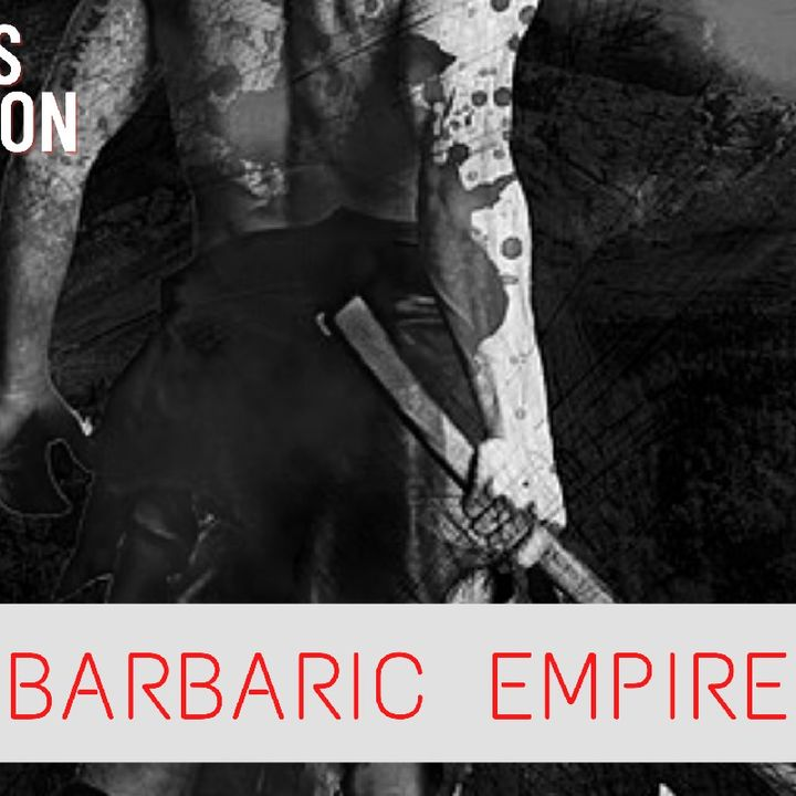 BECOME BARBARIC   CREATE YOUR EMPIRE   BEST MOTIVATION EVER