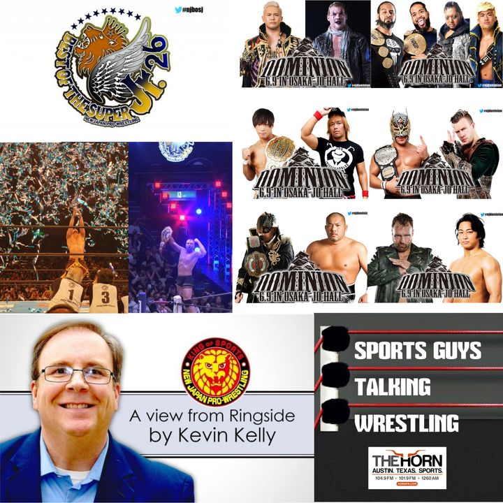 SGTW Bonus with NJPW World's Kevin Kelly on NJPW Best Of Super Juniors & Dominion Jun 6 2019