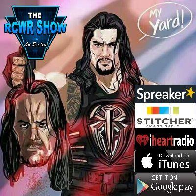 Episode 525: Death of the Deadman | The RCWR Show 4-4-17