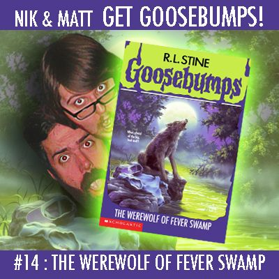 #14: The Werewolf of Fever Swamp