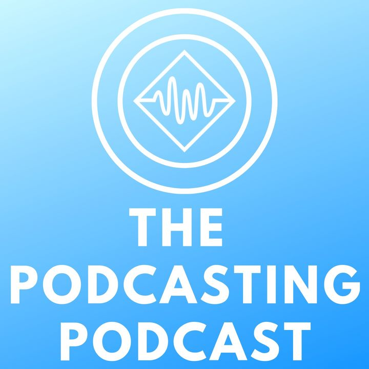 The Podcasting Podcast