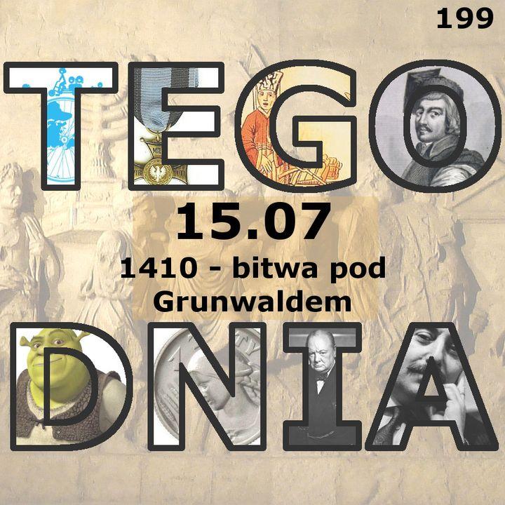 Tego dnia: 15 lipca (bitwa pod Grunwaldem)