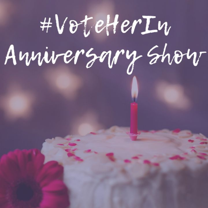 Vote Her In: The One-Year Anniversary