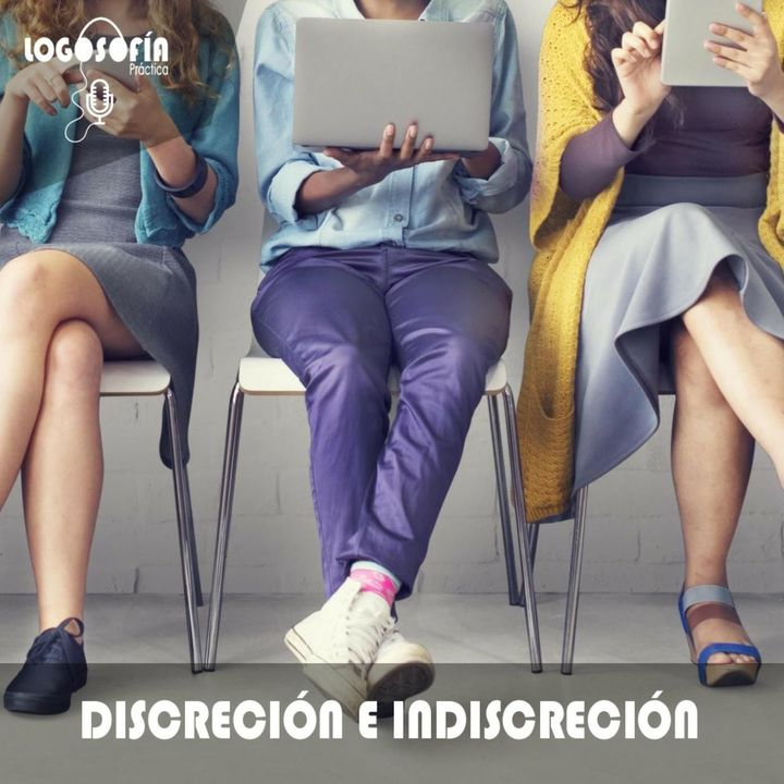 Discreción e indiscreción