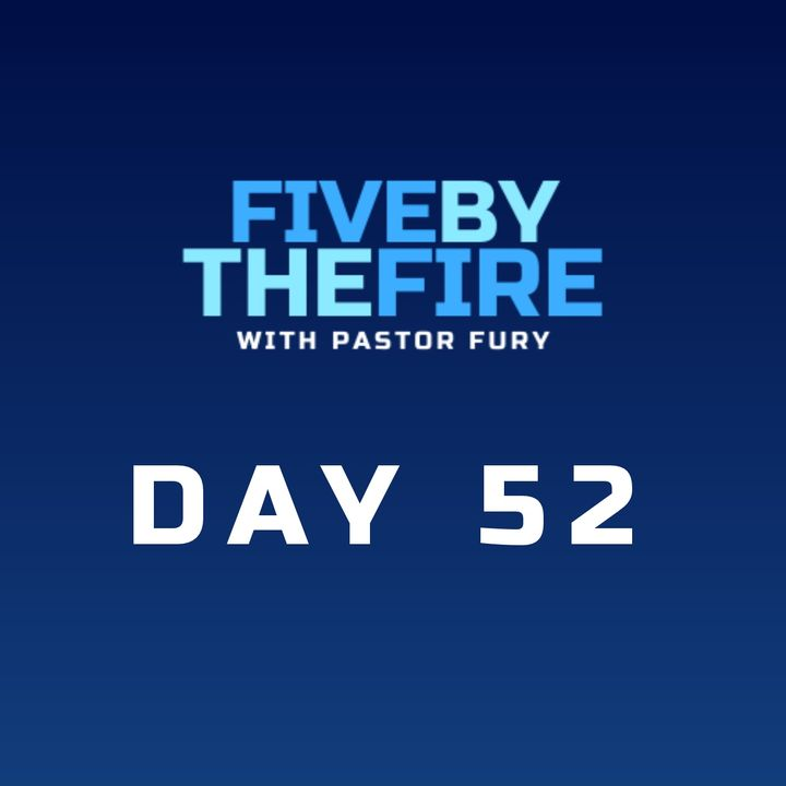Day 52 -  Don't Reject the Call